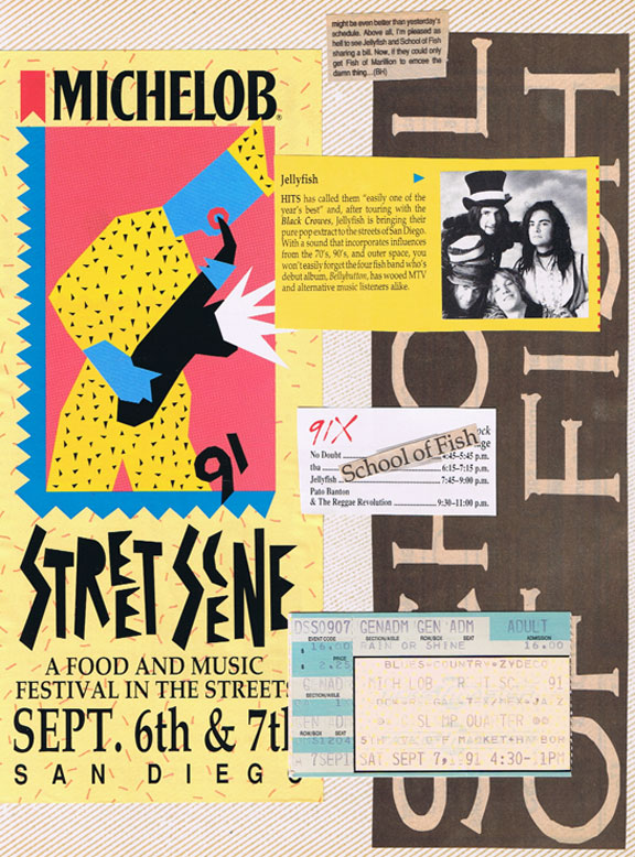 School of Fish played 91X's Street Scene in 1991 and opened up their free Oceanside pier show with Paul Westerberg and Lucy's Fur Coat in 1993.