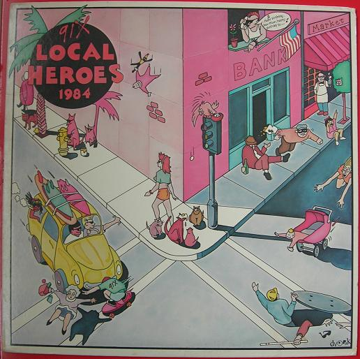 91X's second local compilation, 1984's Local Heroes.
